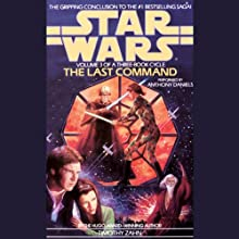 Star Wars: The Thrawn Trilogy, Book 3: The Last Command (       ABRIDGED) by Timothy Zahn Narrated by Anthony Daniels