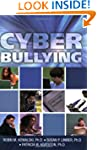 Cyber Bullying: Bullying in the Digit...