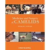 Medicine and Surgery of Camelids ~ Murray E. Fowler