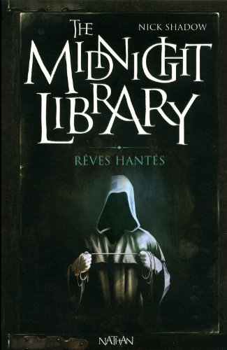 The midnight library n° 11 Rêves hantés