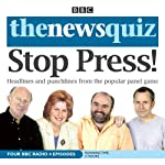 The News Quiz: Stop Press | BBC Audiobooks
