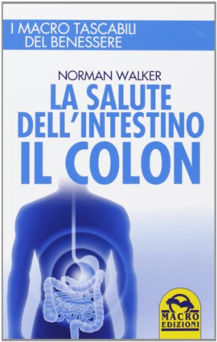 La salute dell'intestino Il colon PDF