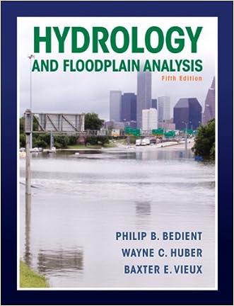 Hydrology and Floodplain Analysis (5th Edition)