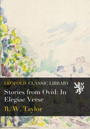 Stories from Ovid: In Elegiac Verse PDF