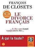 Le divorce français - Audio livre 1 CD MP3 500 Mo