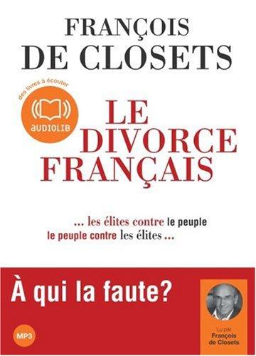 Le Divorce Franã§Ais (French Edition)