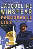 Pardonable Lies: A Maisie Dobbs Novel (Maisie Dobbs Mysteries) (0312426216) by Winspear, Jacqueline