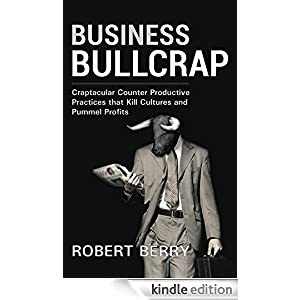 Start reading Business Bullcrap on your Kindle in under a minute . Don