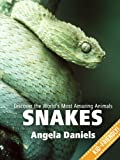 Snakes - Beautiful Photos and Fun Snake Facts for Kids (Discover the Worlds Most Amazing Animals Series)