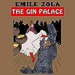The Gin Palace | Emile Zola