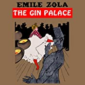 The Gin Palace | [Emile Zola]