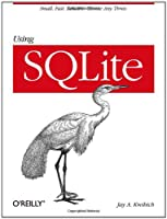 Using SQLite Front Cover