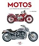 Motos - Les mod�les l�gendaires