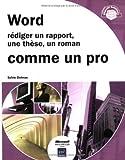 echange, troc Sylvie Delmas - Word : Rédiger un rapport, une thèse, un roman comme un pro.