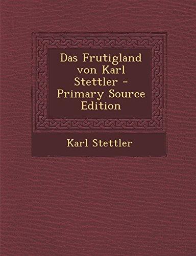 Das Frutigland Von Karl Stettler