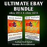 Ultimate eBay Bundle: eBay 2014 & eBay 2015 | Nick Vulich