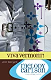 Viva Vermont! (Carter House Girls)