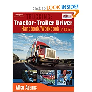 Trucking: Tractor-Trailer Driver Handbook/Workbook: Alice Adams