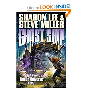 Ghost Ship (Liaden Universe�) by Sharon Lee and Steve Miller