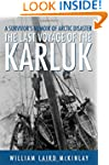 The Last Voyage of the Karluk: A Surv...