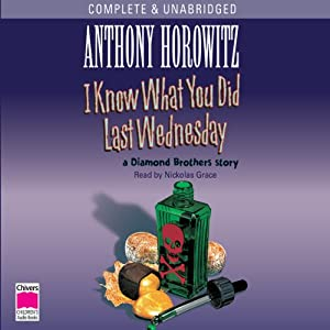 I Know What You Did Last Wednesday | [Anthony Horowitz]