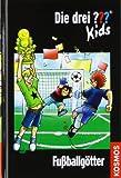 Die drei ??? Kids 42. Fußballgötter (drei Fragezeichen) zum besten Preis