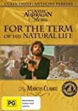 For the Term of His Natural Life - Entire Series