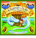 [ CHAMP AND ME BY THE MAPLE TREE: A V...