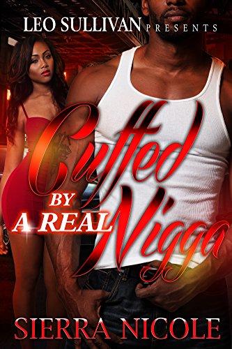 Free Kindle Book : Cuffed By a Real Nigga
