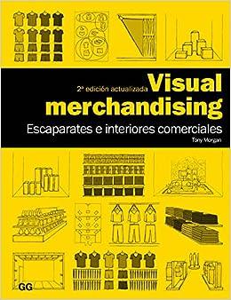 MORGAN-VISUAL MERCHANDAISING (N/E): Agapea: 9788425224294: Amazon.com