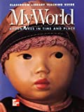 img - for Classroom Library Teaching Guide: My World Adventures in Time and Place: Mcgraw Hill Social Studies (0021475318, 9780021475315) book / textbook / text book