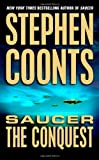 Saucer: The Conquest (0312994486) by Coonts, Stephen