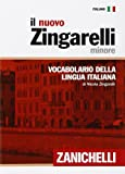 img - for Il nuovo Zingarelli minore. Vocabolario della lingua italiana (Italian Edition) book / textbook / text book