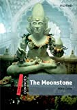 img - for Dominoes, New Edition: Level 3: 1,000-Word Vocabulary The Moonstone (Dominoes, Level Three) book / textbook / text book