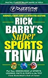 Rick Barry's Super Sports Trivia (Buzztime Trivia Series)