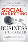 Social Marketing to the Business Cust...