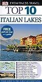 DK Eyewitness Top 10 Travel Guide: Italian Lakes