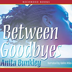 Between Goodbyes Audiobook