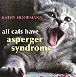 img - for All Cats Have Asperger Syndrome book / textbook / text book