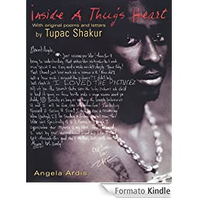 Inside A Thug's Heart: With Original Poems and Letters by Tupac Shakur (English Edition)