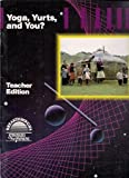 img - for Yoga, Yurts, and You? Teacher Edition by Beau Fly Jones Margaret Tinzmann Judie Thelen (1992-01-01) Paperback book / textbook / text book