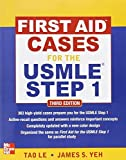 img - for First Aid Cases for the USMLE Step 1, Third Edition (First Aid USMLE) by Tao Le, James Yeh (2012) Paperback book / textbook / text book