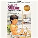 Call It Courage (       UNABRIDGED) by Armstrong Sperry Narrated by Lou Diamond Phillips
