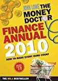 The Money Doctor Finance Annual 2010 (0717146537) by Lowe, John