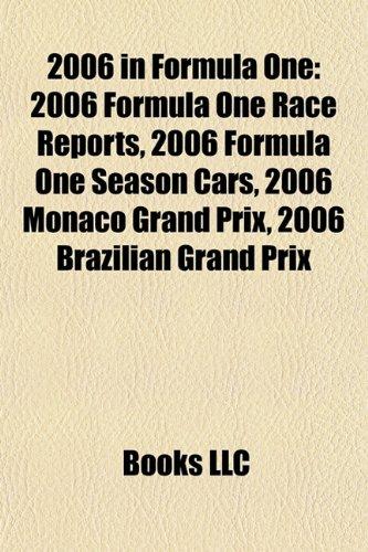 2006 in Formula One: 2006 Formula One race reports, 2006 Formula One season cars, 2006 Brazilian Grand Prix, 2006 Monaco Grand Prix