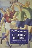 Les gradins du Heysel (French Edition) (2710305267) by Vandromme, Pol