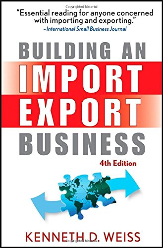 Building an Import   Export Business, 4th Edition