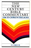 Corinthians I and II (New Century Bible) (0551008458) by Bruce, F.F.