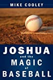 Joshua and the Magic of Baseball