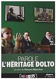 echange, troc Parole, L'Héritage Dolto ( Vincent Blanchet)
